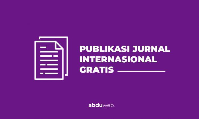 Sangat Mudah Publikasi Jurnal Internasional Scopus Secara Gratis