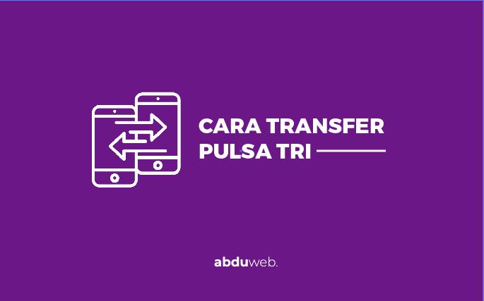 transfer pulsa tri