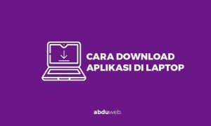 cara download aplikasi di laptop