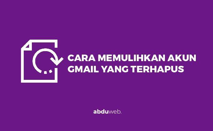 cara memulihkan akun gmail