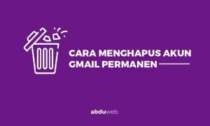 cara hapus akun gmail