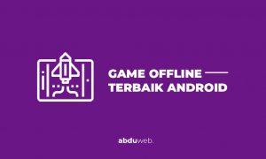 game offline terbaik android