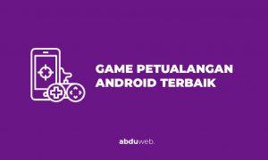 game petualangan android