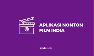 aplikasi nonton film india