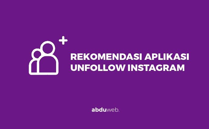 aplikasi unfollow instagram