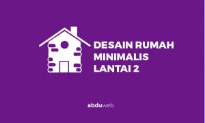 design rumah minimalis lantai 2