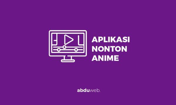 aplikasi nonton anime