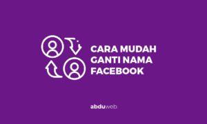 cara ganti nama facebook