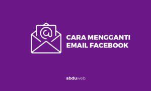 cara mengganti email facebook