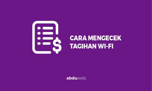 cek tagihan wifi