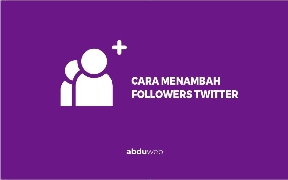 cara menambah followers twitter