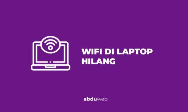 wifi di laptop hilang