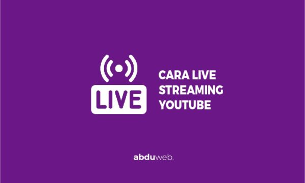 cara live streaming youtube