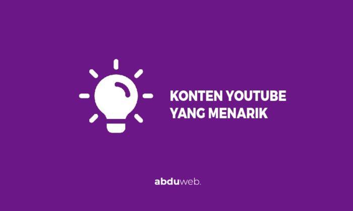 Konten Youtube Yang Menarik