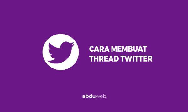 cara membuat thread di twitter