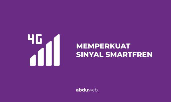 cara mempercepat jaringan smartfren
