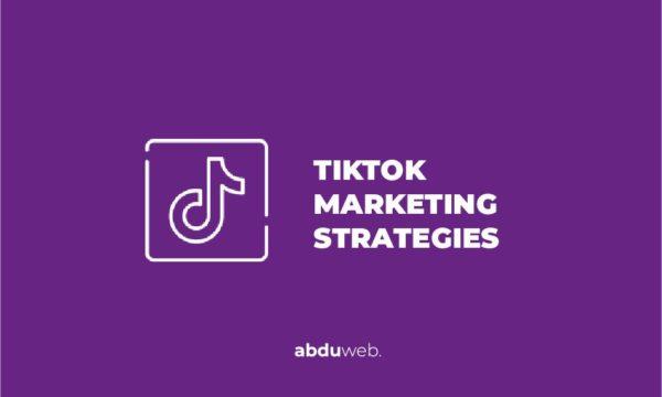 tiktok marketing strategies