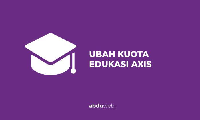 Cara Mengubah Kuota Edukasi Axis Menjadi Kuota Utama