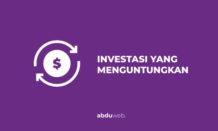 investasi yang menguntungkan