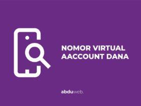 cara melihat nomor virtual account dana