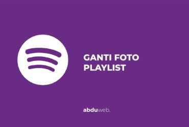 cara mengganti foto playlist spotify