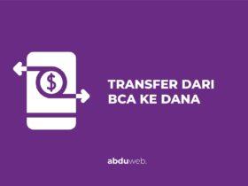 cara transfer dari bca ke dana