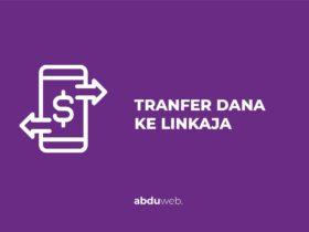 cara transfer dana ke linkaja