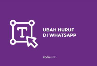 cara merubah huruf di whatsapp