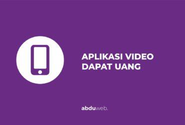 aplikasi nonton video menghasilkan uang 2021
