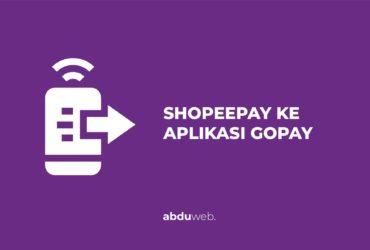 cara transfer shopeepay ke gopay